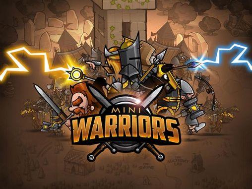 Mini warriors